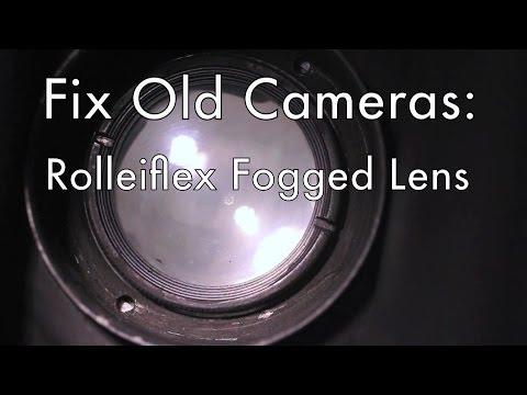 Fix Old Cameras: Rolleiflex Fogged Lens
