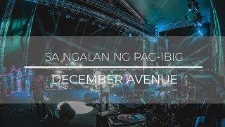 December Avenue - Sa ngalan ng pag-ibig (Lokal  Lyrics)