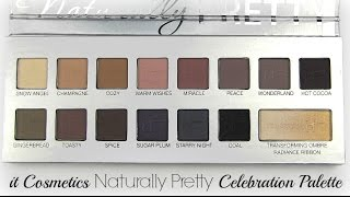It Cosmetics Naturally Pretty Celebration Holiday Palette: Live Swatches & Review Thumbnail