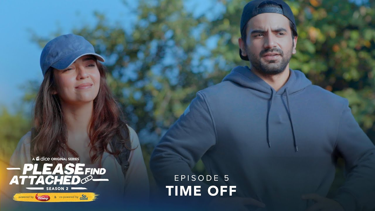 Download Dice Media | Please Find Attached | Web Series | S02E05 | Time Off ft. Barkha Singh & Ayush Mehra