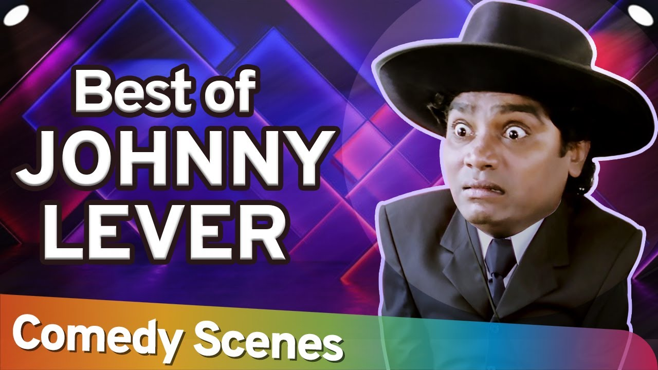 Best of Johnny lever Comedy Scenes - Superhit Bollywood Comedy Scenes - #Bollywood Comedy