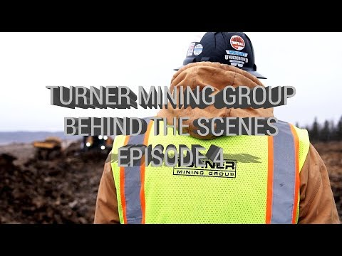 Turner Mining Group - Behind The Scenes - Episode 4