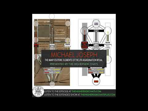 Michael Joseph | The Many Esoteric Elements Of The JFK Assassination Ritual