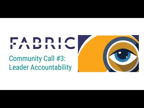 Leadership Accountability: Fabric Community Call #3