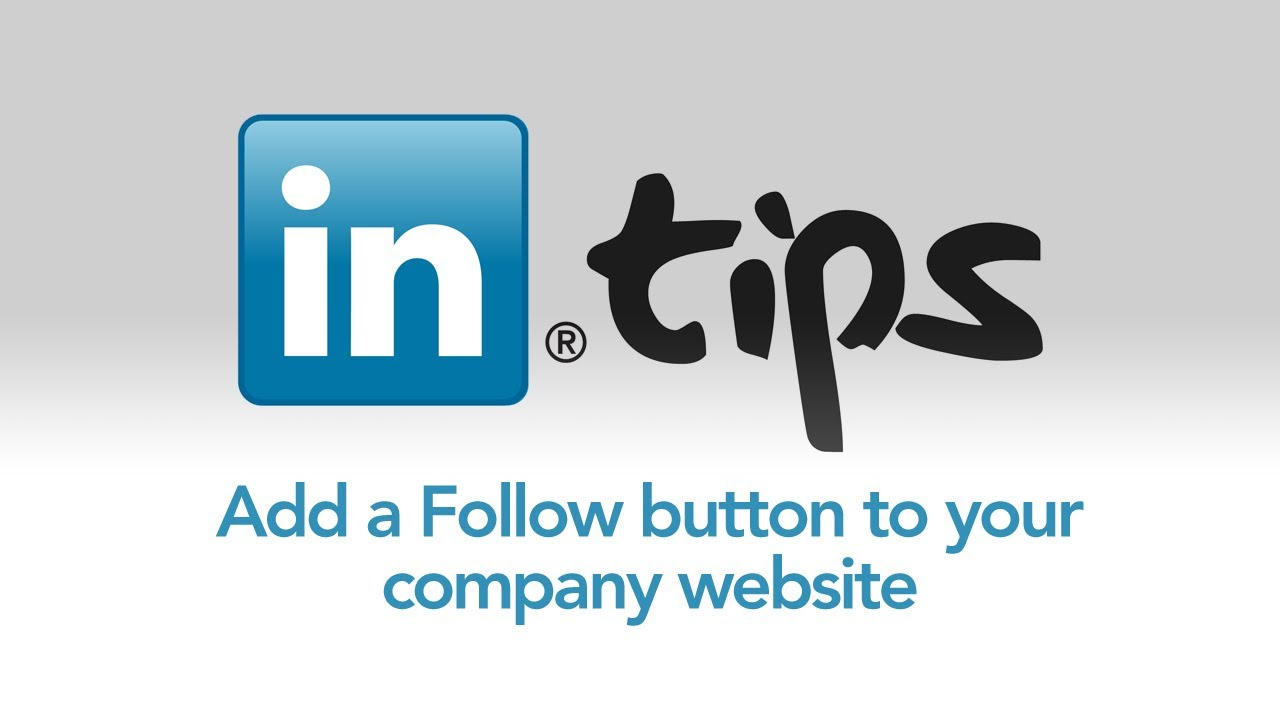 Add A Linkedin Follow Button To Your Company Website Youtube