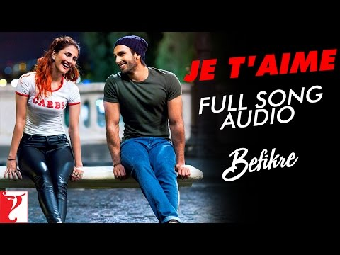 Audio: Je T'aime | Befikre | Vishal Dadlani | Sunidhi Chauhan | Vishal and Shekhar