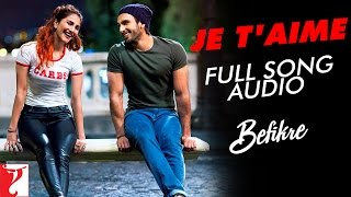 Repeat youtube video Je T'aime - Full Song Audio | Befikre | Vishal Dadlani | Sunidhi Chauhan | Vishal and Shekhar