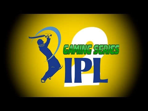 INDIAN PREMIER LEAGUE (IPL) GAMING SERIES 2nd EDITION - OFFICIAL ANNOUNCEMENT