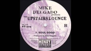 Mike Delgado-Soul Good.