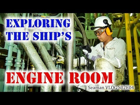 Exploring the Ship's Engine Room | Seaman Vlog
