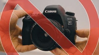 Watch This Before You Buy A Canon 6D Mark 2!