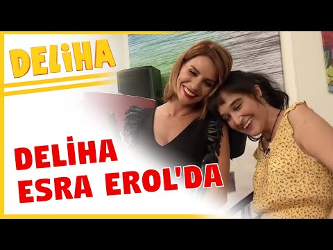 Deliha Esra Erol'da