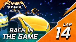 RIMBA Racer | Lap 14 | Back In The Game | Animation