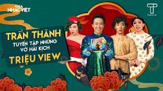 Trấn Thành - Tuyển Tập Những Vở Hài Kịch TRIỆU VIEW cùng Lâm Vỹ Dạ, BB Trần