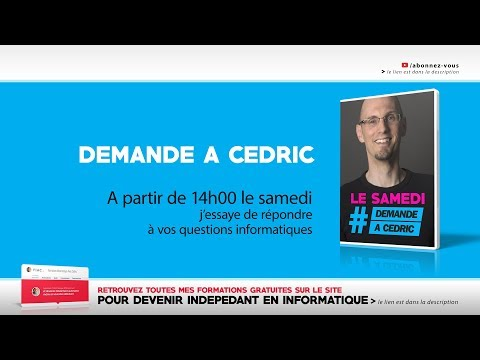 Demande A Cedric : Le samedi #005 - Samedi 21 octobre 2017