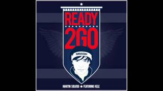 Martin Solveig feat Kele - Ready 2 Go (Club Edit)