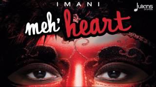 """Imani - Meh Heart """"2017 Soca"""" (Barbados Crop Over)"""