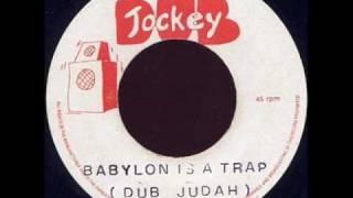 DUB JUDAH - BABYLON IS A TRAP - KILLER!