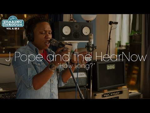 J Pope and the HearNow -