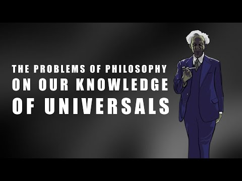 Russell: On Our Knowledge of Universals