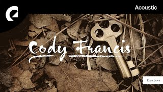 Download Lagu Cody Francis - Rare Love mp3