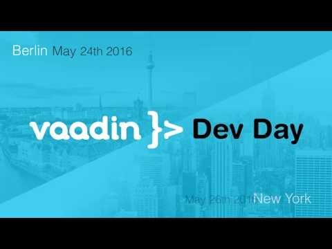 Vaadin DevDay 2016 - Best practices  Binding business data to Vaadin's components