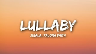 Sigala, Paloma Faith - Lullaby (Lyrics / Lyrics Video) thumbnail
