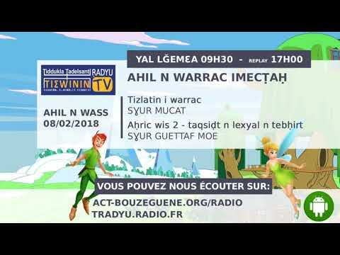 ⏺ PODCAST : Ahil n warrac imecṭaḥ - N°2 (08/02/2018)