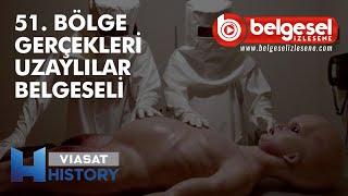 51. Bölge Gerçekleri Uzaylılar Belgeseli - Türkçe Dublaj