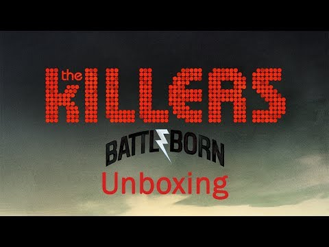 Unboxing The Killers - Battle Born (Deluxe...