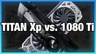 NVidia Titan Xp Review vs. 1080 Ti: $200 Per Percentage Point