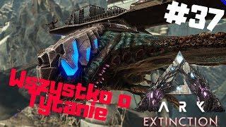 ARK Extinction PL #37 - Oswojony Desert Titan i Poradnik Tytana | Ark: Survival Evolved po polsku