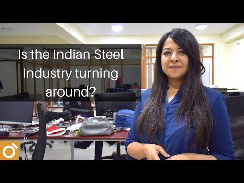 Is the Indian Steel Industry turning around?