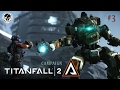 TITANFALL 2 Campaign (Episode 3)