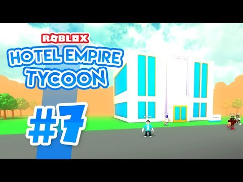 NEW LUXURY HOTEL - Roblox Hotel Empire Tycoon #7