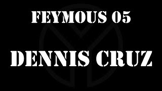 FEYMOUS 05 - DENNIS CRUZ (Live @ Pacho Birthday 2017)