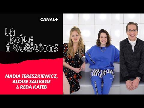 Youtube: La Boîte à Questions de Nadia Tereszkiewicz, Aloïse Sauvage & Reda Kateb – 04/11/2020