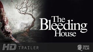 The Bleeding House (Trailer Deutsch)