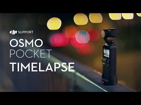 How to Shoot Timelapse Videos with Osmo Pocket