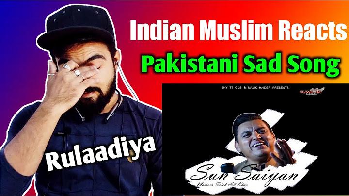 indian reaction on sun saiyan official video  masroor fateh ali khan