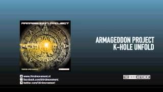 Armageddon Project - K-hole unfold
