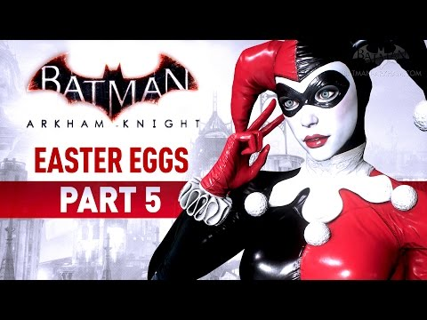 Batman: Arkham Knight Easter Eggs - Part 5
