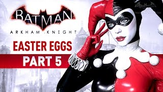 Batman: Arkham Knight Easter Eggs - Part 5