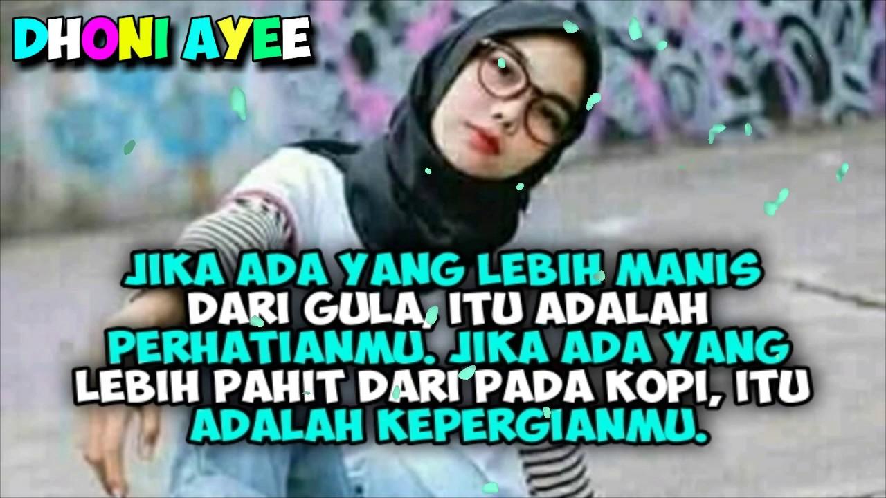Quotes Caption Romantis Kekinian Buat Pacar 2k19 Youtube