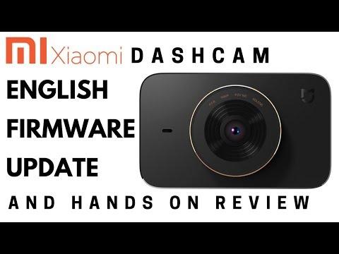 Xiaomi Dashcam - English Firmware Update & Hands On Review