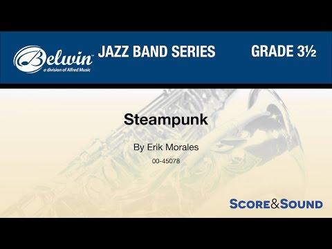Steampunk  Erik Morales  Score & Sound