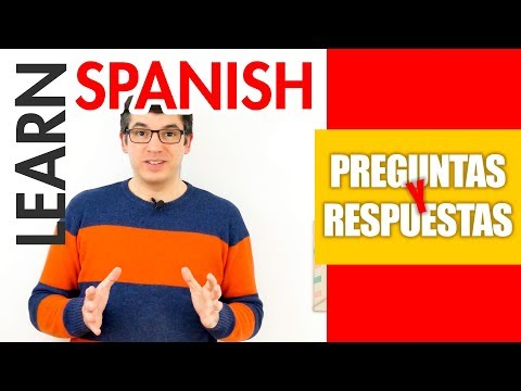 Learn Spanish - Questions and Answers