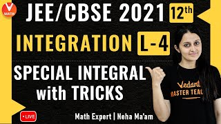 Integration L-4 | Special Integrals With Tricks | Class 12 | IIT JEE Maths Lectures | Vedantu