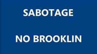 Sabotage - No Brooklin