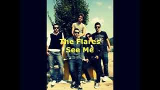 The Flares - See Me ®